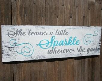 She Leaves A Little Sparkle Wherever She Goes Wood Sign Girls Nursery Decor Nursery Wall Art Gray and Turquoise Nursery Shabby Chic Nursery
