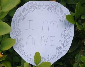 I am Alive sticker (Charity Item!)