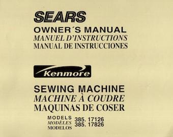 Kenmore Models 385.17126 & 385.17826 Sewing Machine Owner's Manual ORIGINAL