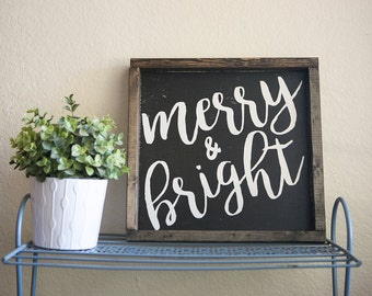 Merry and bright. Christmas sign. 13.5x13.5 distressed wood sign. black with white writing.  rustic christmas sign. farmhouse black & white