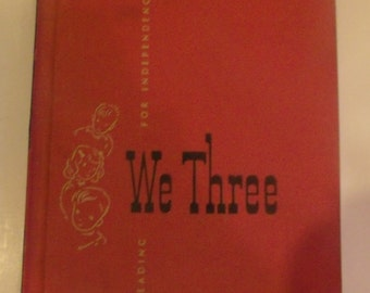 We Three Vintage Reader Book 1952