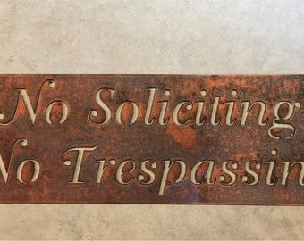 Metal  NO SOLICITING No TRESPASSING sign in copper bronze acid finish