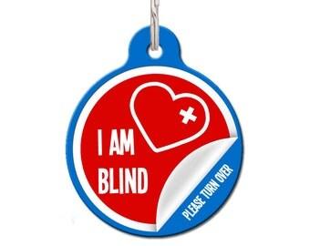 I Am Blind Medical Pet ID Tag | FREE Personalization