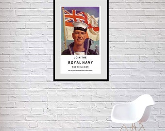 "Reprint of a 1960s British Royal Navy Recruiting Poster - ""Join the Navy and feel a man"""