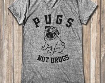 PUGS NOT DRUGS graphic print  Women's round neck T-shirts