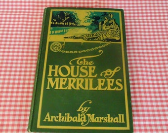 The House Of Merrilees 1905 Antique Book