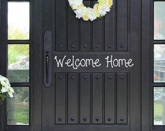Welcome Home Vinyl Decal Welcome Door Decal Front Door Decal Welcome Door  Sign Front Door Decals
