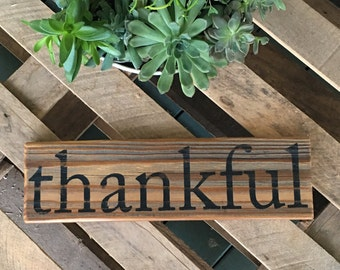 Thankful Sign/Thankful/Farmhouse Sign/Fall Decor/ Fall Decor/Fixer Upper Style Thankful Sign/Gifts/Wood Sign