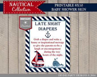 INSTANT DOWNLOAD Nautical 8x10 Late Night Diapers Baby Shower Sign / Printable / Nautical Collection / Item #640