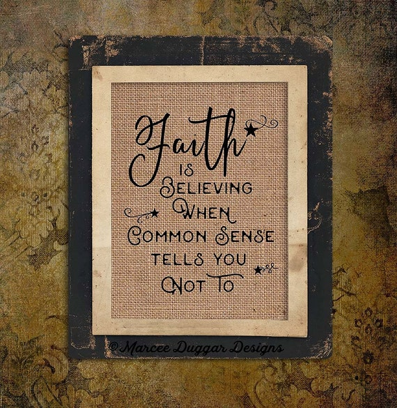 Faith is Believing | Burlap Print | Stars | Believe | Spiritual | # 205