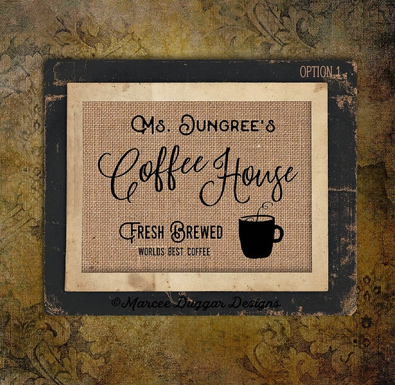 Coffee House | Fresh Brewed| Housewarming Gift | Personalized | Java |  #0210