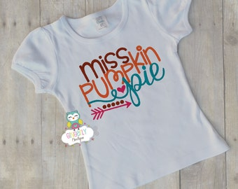 Miss Pumpkin Pie Shirt or Bodysuit, Thanksgiving ,Thankful shirt, Turkey Day, Girl Thanksgiving Outfit, Girl Thanksgiving Clothing