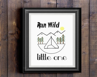 Run Wild Little One Printable, Nursery Decor, Nursery Wall Gallery, Boy Nursery Decor, Nursery Wall Decor, Camping/Outdoor Nursery Print
