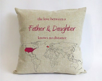 long distance father daughter cushion cover-world map pillowcase-Christmas gift for dad from daughter-father daughter love knows no distance