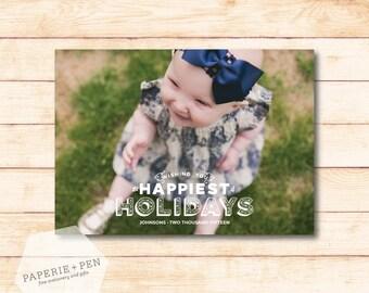 Happiest Holidays // Christmas Photo Card