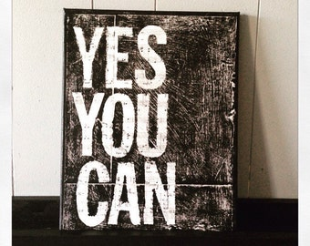 """Canvas Art Quote """"Yes You Can"""" 11 X 14 Canvas"""