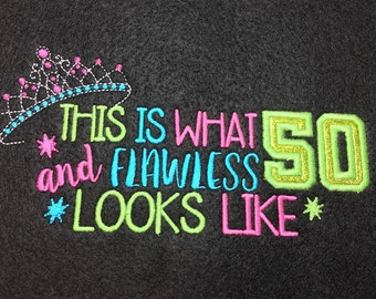 50th Birthday - Tiara - 50 and Flawless Applique  - 3 Sizes Included - DIGITAL Embroidery DESIGN