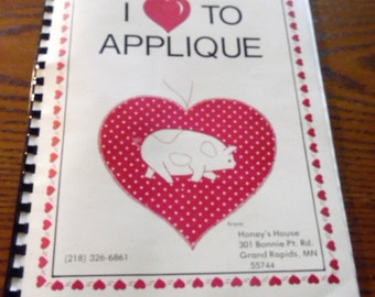 I Love to Applique pattern book by Honey's House. How to applique with full sized patterns