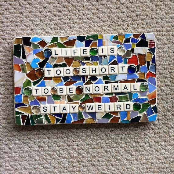 Stained Glass Mosaic Inspirational Quotes Art with a Message Made in Hawaii Deesigns by Harris©