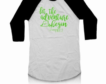 Let the adventure begin Scouting Shirt