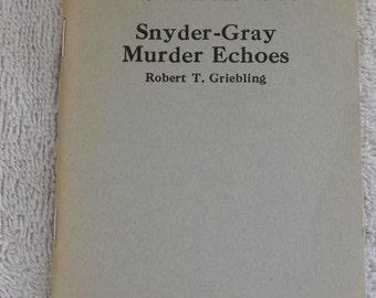 Little Blue Book #1310 Snyder-Gray Murser Echoes by Robert T. Griebling