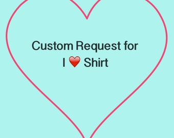 Custom request for tees