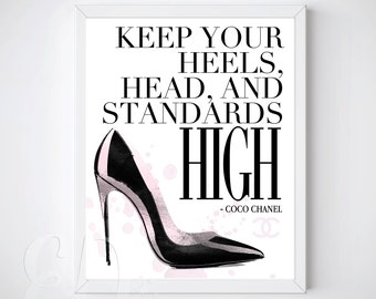 Keep Your Heels, Head, and Standards High, Coco Chanel Quote PRINTABLE, Chanel Print, Art Print, Paris, France, Shoes -  INSTANT DOWNLOAD
