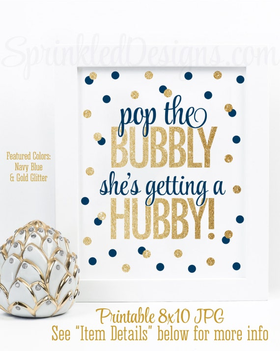 Pop the bubbly she 39 s getting a hubby printable for Hen party at home decorations