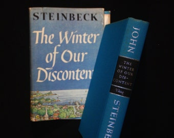 Vintage, 1961. The Winter of Our Discontent by John Steinbeck. Stated, Second Printing Before Publication. Viking Press, New York.