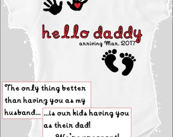 Hello Daddy- Baby Announcement