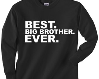 Best Big Brother Ever  black long sleeved kids toddler youth shirt size choice new great gift idea