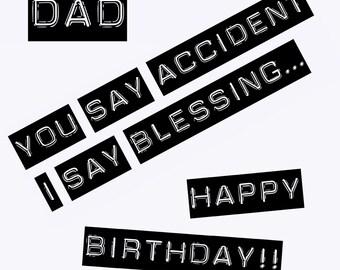 Dad I'm a Blessing Birthday Card