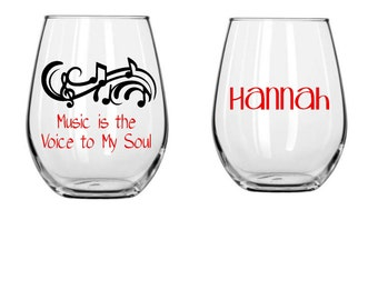 Music is the Voice to my Soul, Stemless Wine Glass, Music teacher, Music Lover, Your Choice of Colors