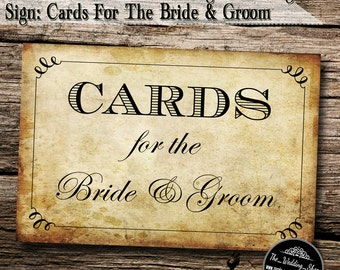 "Instant Download- 4"" x 6"" Printable PDF Vintage Style DIY Wedding Sign: Cards For The Bride & Groom"