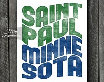 Saint Paul Print - PRINTABLE 8x10 Saint Paul Minnesota Poster - Saint Paul Art - Saint Paul Minnesota Gifts - St Paul MN Typography