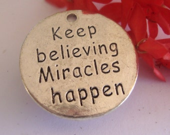 Miracles Happen ,saying charm,message charm
