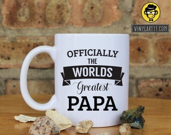 Officially The World's Greatest  PAPA Mug, Funny Coffee, Coffee mug, Great Gift, Happy Birthday, Father, Fathers day , Christmas gift
