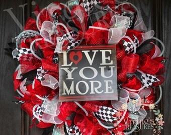 Love You More Wreath-Valentine's Day Wreath