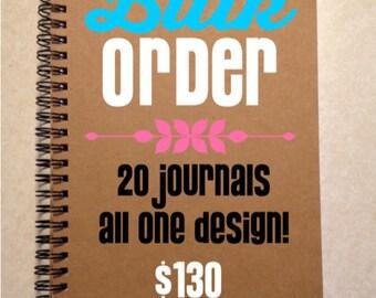 Bulk Order: 20+ Journals, One design