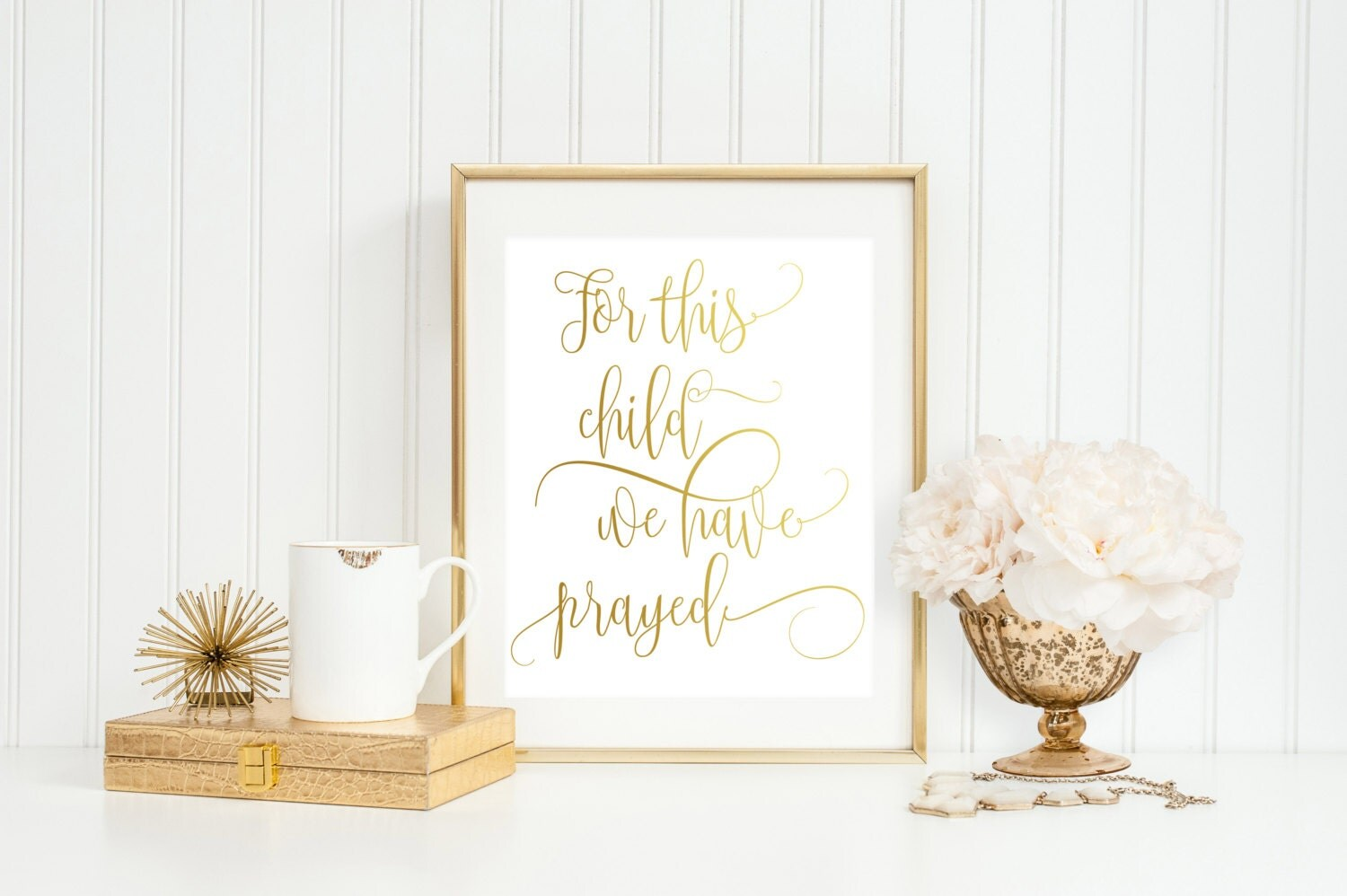 For This Child We Have Prayed Real Gold Foil Print 8 X 10
