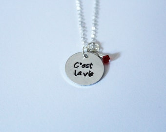 C'est La Vie Necklace, Hand-Stamped Jewelry, Aluminum Stamped Disc, Swarovski Crystal in Color of Your Choice