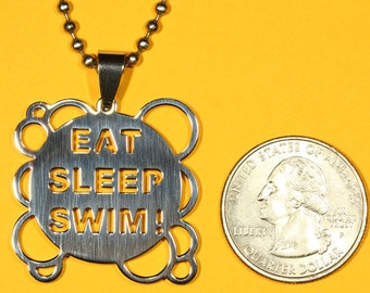 Eat Sleep Swim Pendant, Stainless Steel, Shiny Polished Finish Charm-Handmade rubber cord and Stainless Steel chain necklace incl.