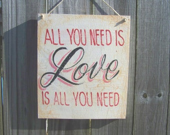 Love Sign - Valentines Day Sign - Wooden Valentine Sign - Romantic Home Decor - All You Need Is Love Sign - Housewarming Gift - Wedding Gift