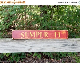 Semper Fi Wooden Sign, Distressed Wooden USMC inspired Sign, Semper Fi, Rustic Sign, Military Wooden Sign, Military Spouse, Veterans, Decor