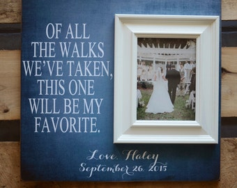 Dad Of All The Walks We Have Taken Personalized Picture Frame, Father of The Bride Frame, Wedding Gift for Dad 16x16