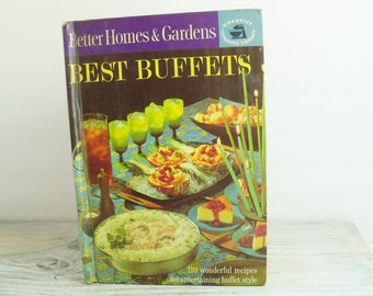 Best Buffets Cookbook by Better Homes and Gardens 1963 Creative Cooking Library Meredith Press Recipes and Settings for Holiday Buffets C1