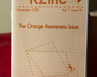 KZine; Vol. 1, Issue 3: The Orange Awareness Issue, Zine, Arts Zine
