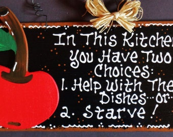 CHERRY KITCHEN SIGN Two Choices Help With Dishes or Starve Wall Cherries Plaque