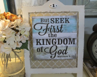 "Wood Religious Sign, ""But Seek first the Kingdom Of God"", Matthew 6:33, Inspirational Christian Scripture"
