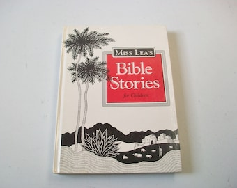 Miss Lea's Bible Stories for Children Hardcover Book, Vintage Children's Religious Bible Stories, 1994